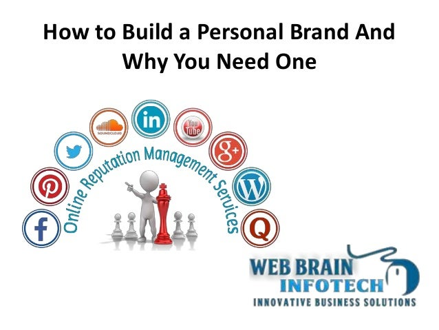 how to build a personal brand A 'personal brand' is in many ways synonymous with your reputation it refers to the way other people see you as a business owner or representative of an decide and lay out your core values how would you like potential customers and clients to think of you because your personal brand is built from.