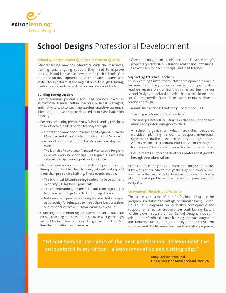 School Designs Professional Development School Quality = Leader Quality + Instructor Quality            • Career  manageme...