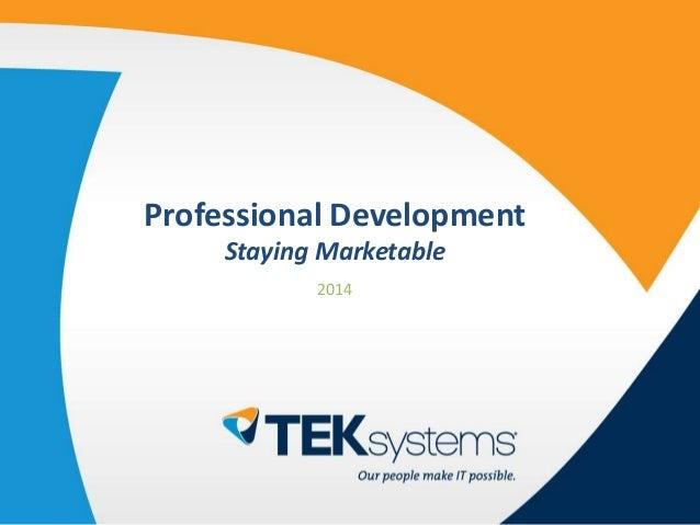 Professional Development Staying Marketable 2014