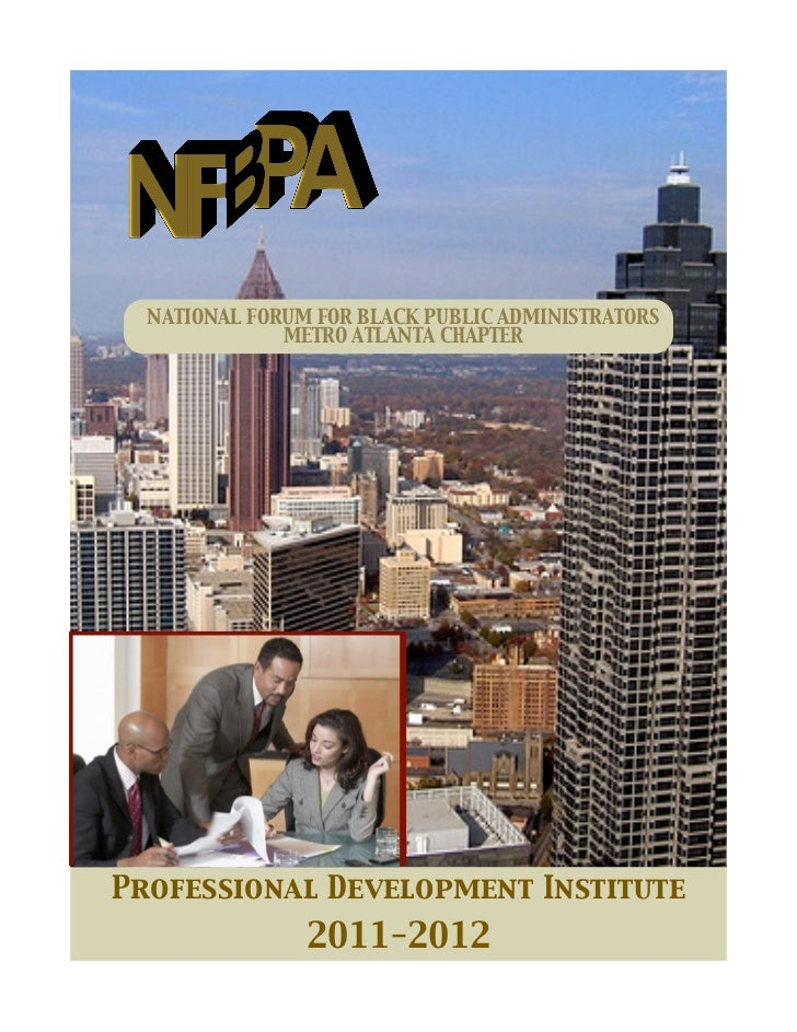 NATIONAL FORUM FOR BLACK PUBLIC ADMINISTRATORS              METRO ATLANTA CHAPTERProfessional Development Institute       ...