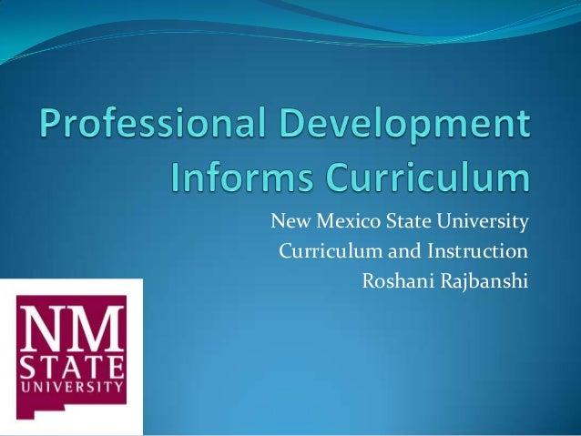 New Mexico State UniversityCurriculum and InstructionRoshani Rajbanshi
