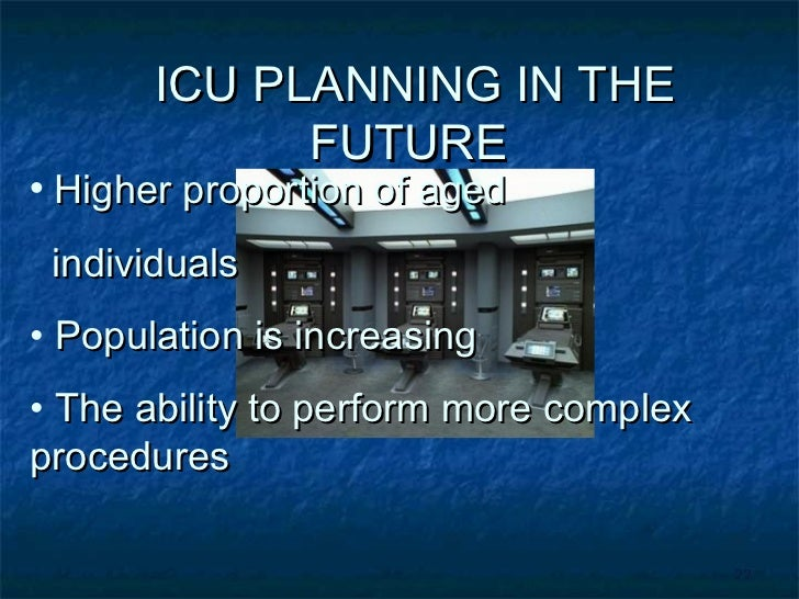 Planning and specification of Intensive Care Units