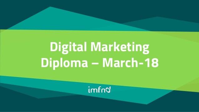 Digital Marketing Diploma – March-18