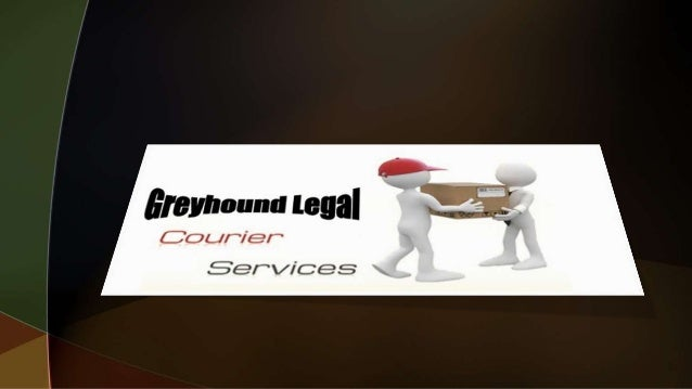 Greyhound Legal Messenger - Professional Document Courier Services