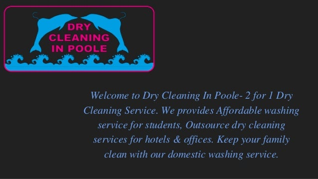 Welcome to Dry Cleaning In Poole- 2 for 1 Dry Cleaning Service. We provides Affordable washing service for students, Outso...