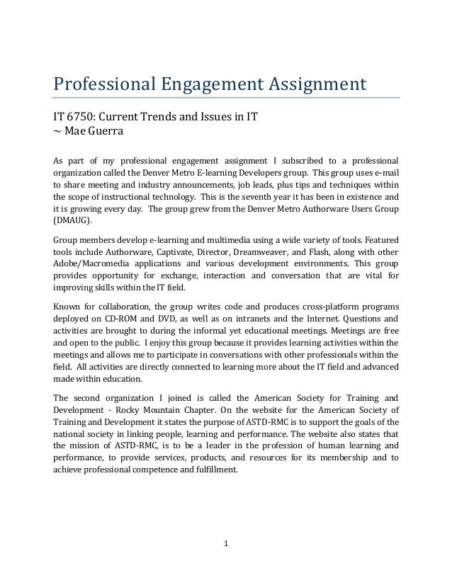 1Professional Engagement AssignmentIT 6750: Current Trends and Issues in IT~ Mae GuerraAs part of my professional engageme...