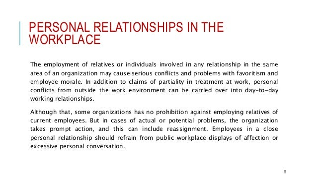 interpersonal relationships in the work place Abstract the overall aim of this thesis was to study the association between interpersonal relationships at work and organizational factors, working conditions and.