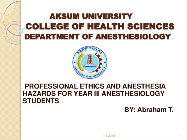 Professional ethics and Anesthesia hazards