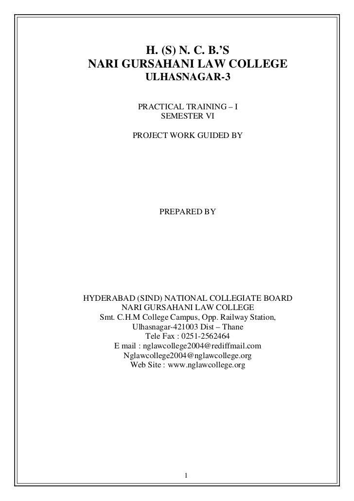 H. (S) N. C. B.'S NARI GURSAHANI LAW COLLEGE               ULHASNAGAR-3             PRACTICAL TRAINING – I                ...