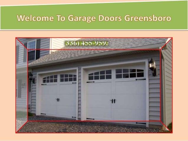 Perfect Welcome To Garage Doors Greensboro R é O 9 I453 Fu00272v9é. I ...