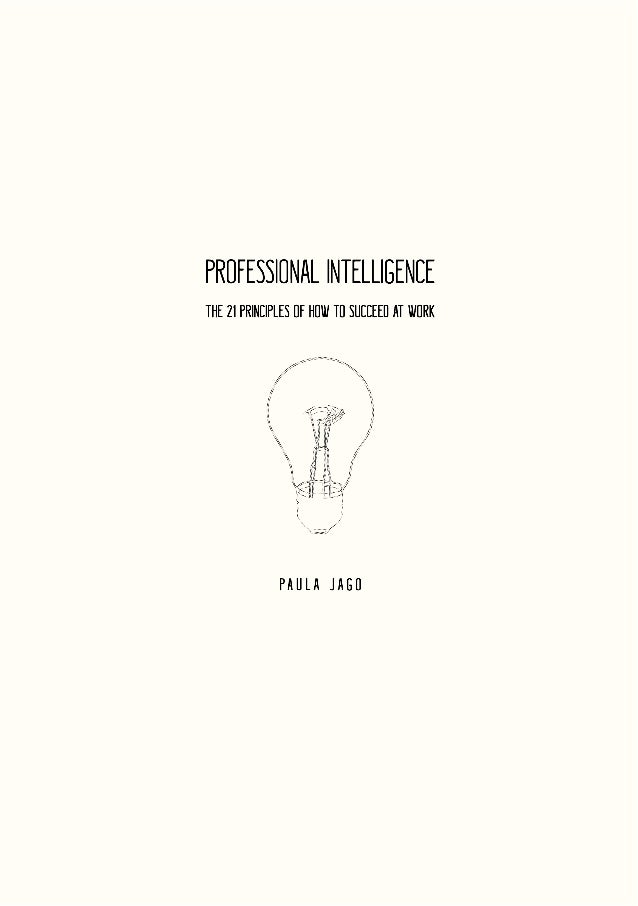 How to Succeed at Work - Professional Intelligence  Slide 2