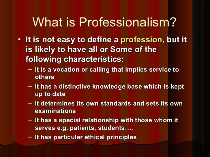 Professionalism essay conclusion
