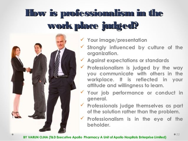 professionalism in the workplace  11 how is professionalism
