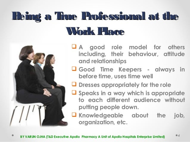 High Quality ... 4. Being A True Professional ... On Professionalism In The Workplace