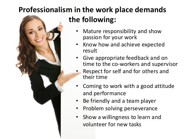 Professionalism in the work place