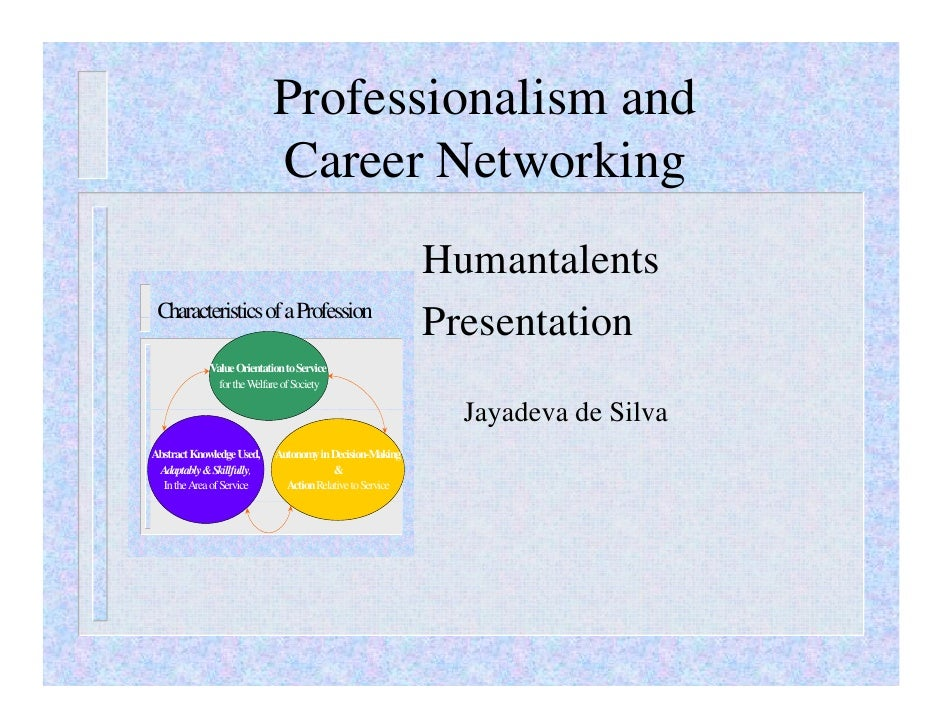 Professionalism and                           Career Networking                                                           ...