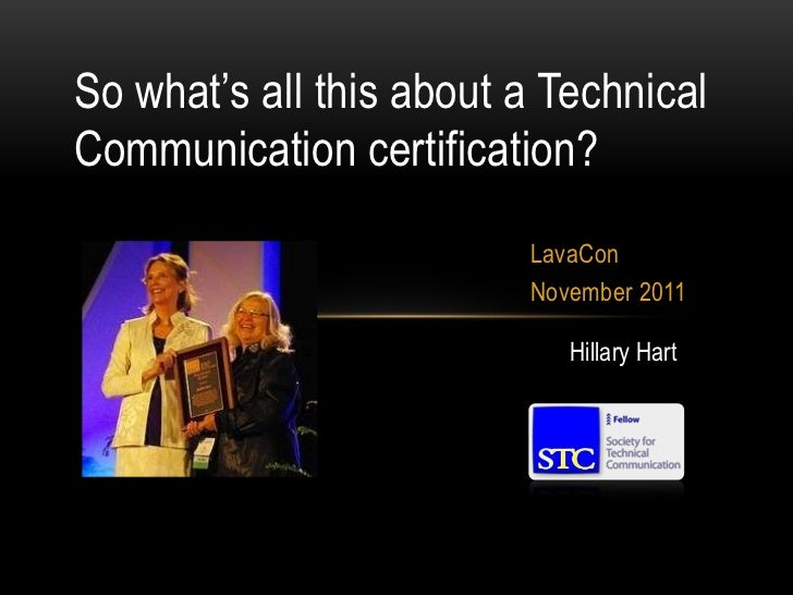 So what's all this about a TechnicalCommunication certification?                         LavaCon                         N...