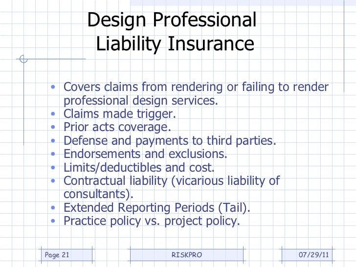 ... 21. Design Professional Liability Insurance ...