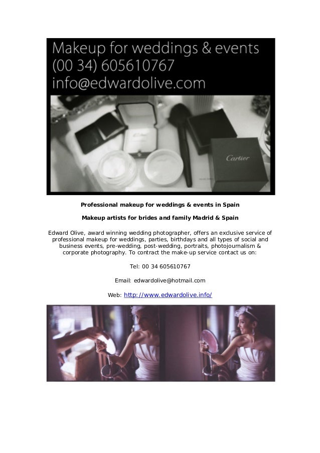 Professional makeup for weddings & events in Spain Makeup artists for brides and family Madrid & Spain Edward Olive, award...