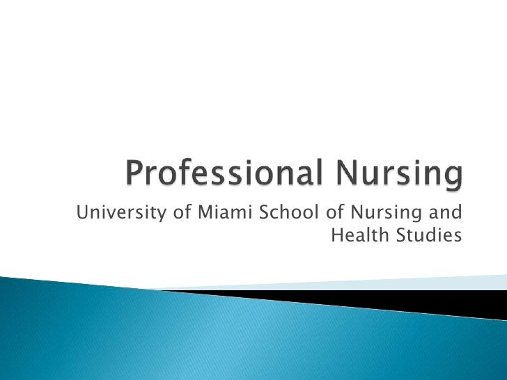 University of Miami School of Nursing and                           Health Studies