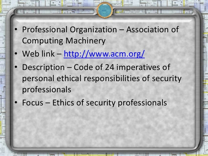 Professional organizations of interest to information security professionals Slide 2