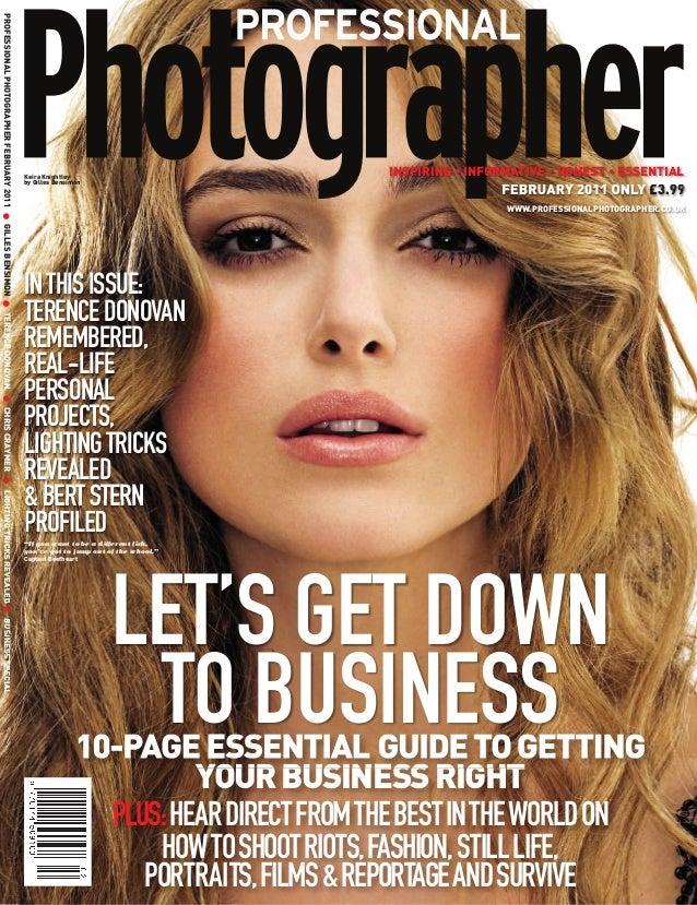 PROFESSIONAL PHOTOGRAPHER FEBRUARY 2011 ● GILLES BENSIMON ● TERENCE DONOVAN ● CHRIS CRAYMER ● LIGHTING TRICKS REVEALED ● B...