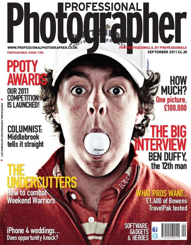 WWW.PROFESSIONALPHOTOGRAPHER.CO.UK   FOR PROFESSIONALS, BY PROFESSIONALS                                             PROFE...