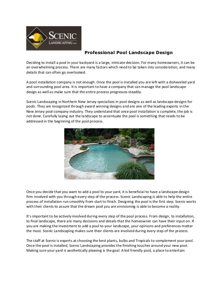 Professional Pool Landscape DesignDeciding to install a pool in your backyard is a large, intricate decision. For many hom...