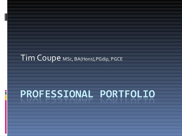 Tim Coupe  MSc, BA(Hons),PGdip, PGCE