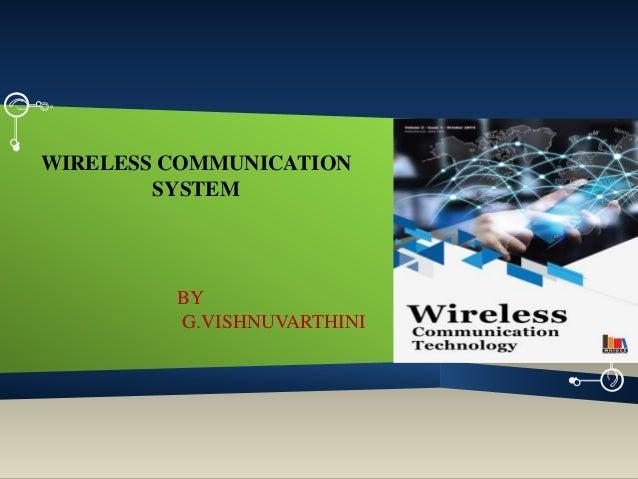 WIRELESS COMMUNICATION SYSTEM BY G.VISHNUVARTHINI