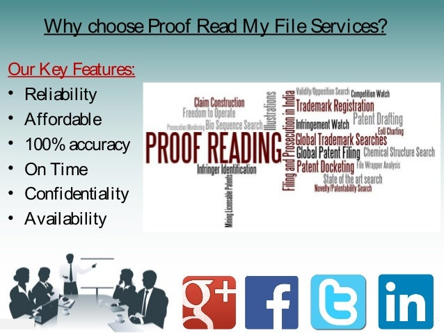 Why chooseProof Read My FileServices? Our Key Features: • Reliability • Affordable • 100% accuracy • On Time • Confidentia...