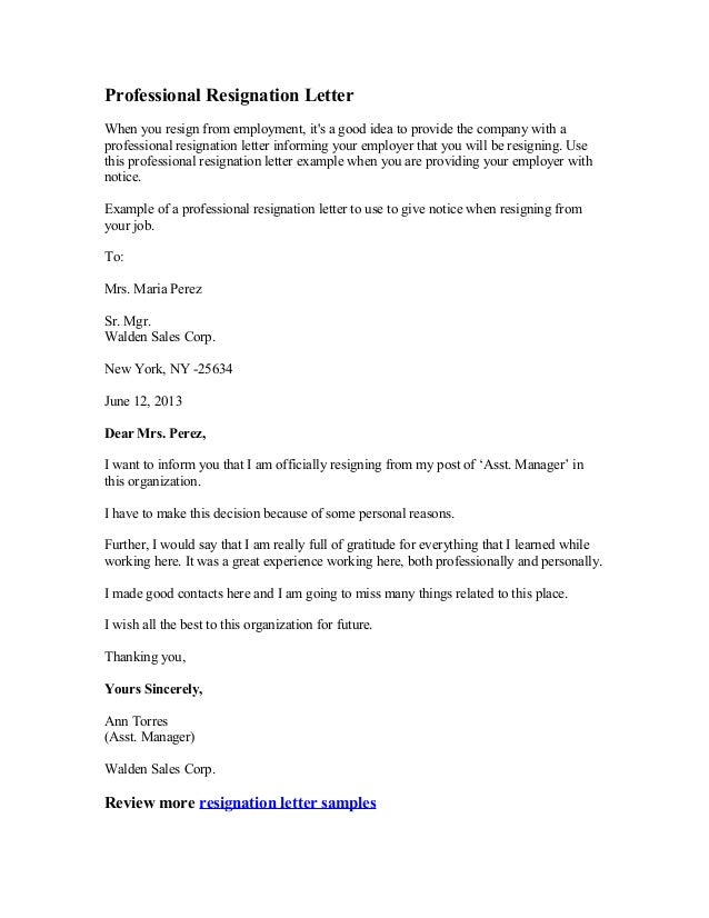 Professional Resignation Letter When You Resign From Employment, Itu0027s A  Good Idea To Provide The  Professional Resignation Letter