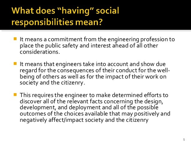 """role of engineers in society The civil engineering  the engineer and world society"""" """"professional engineers should work for the  played a vitally important role in developing."""