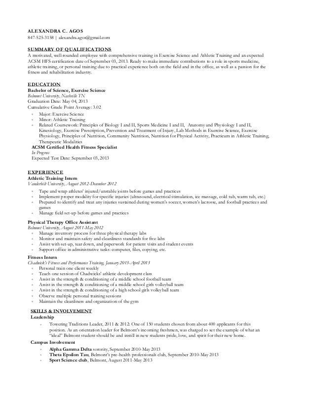Professional Resume. ALEXANDRA C. AGOS 847 525 3158 | Alexandra.agos@gmail.  Exercise Science Resume