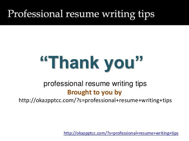 8 thank you professional resume writing tips