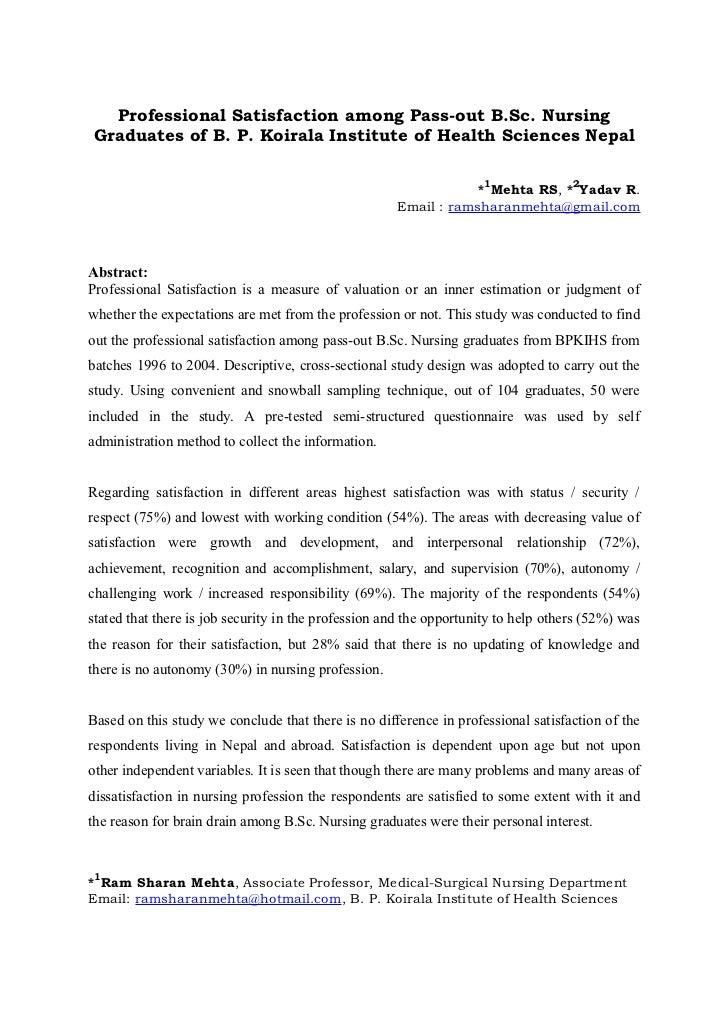 Professional Satisfaction among Pass-out B.Sc. NursingGraduates of B. P. Koirala Institute of Health Sciences Nepal       ...
