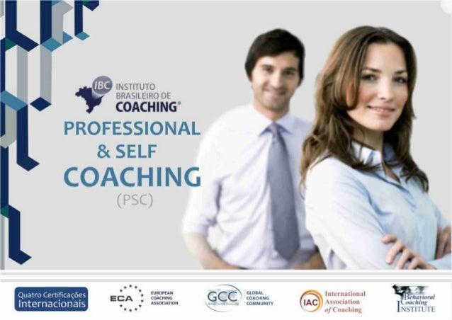 Por que fazer Professional & Self Coaching?