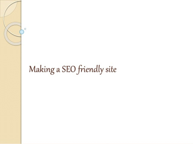 Making a SEO friendly site