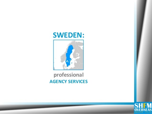 SWEDEN:  professional AGENCY SERVICES