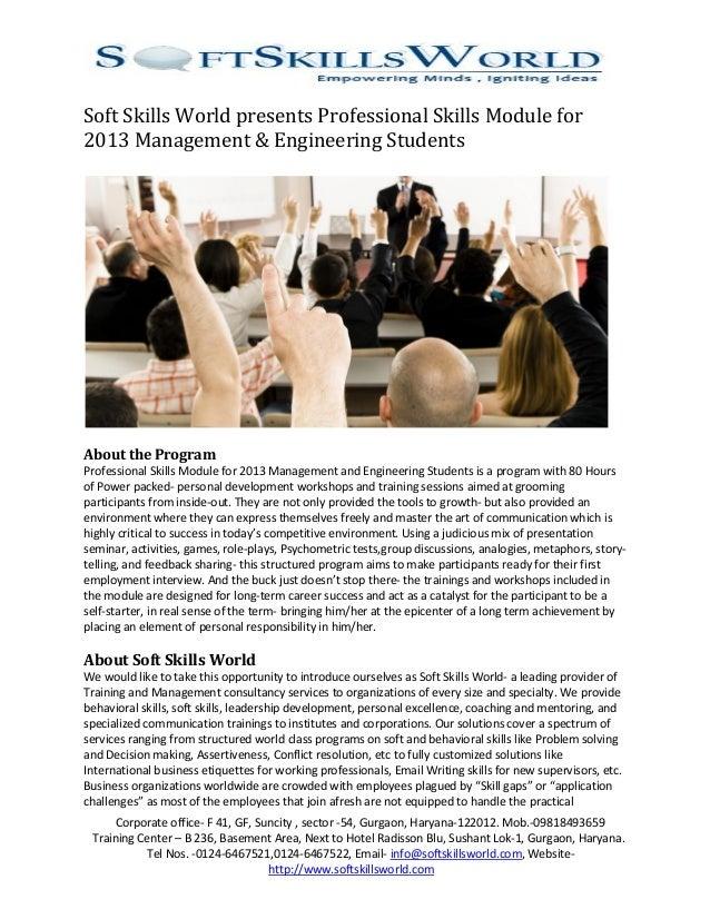 Soft Skills World presents Professional Skills Module for2013 Management & Engineering StudentsAbout the ProgramProfession...