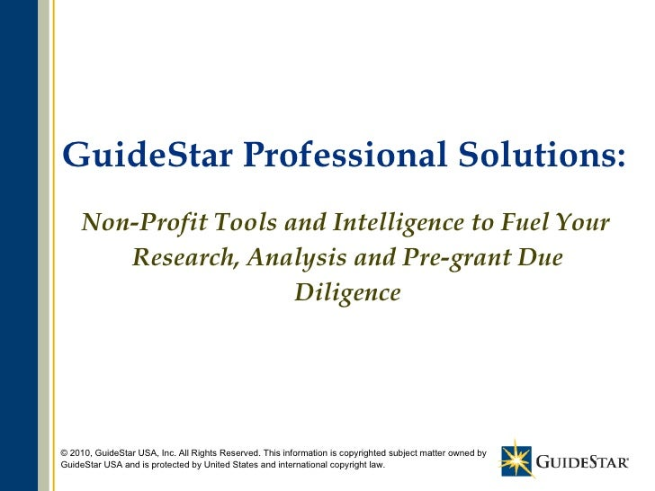 GuideStar Professional Solutions: Non-Profit Tools and Intelligence to Fuel Your Research, Analysis and Pre-grant Due Dili...