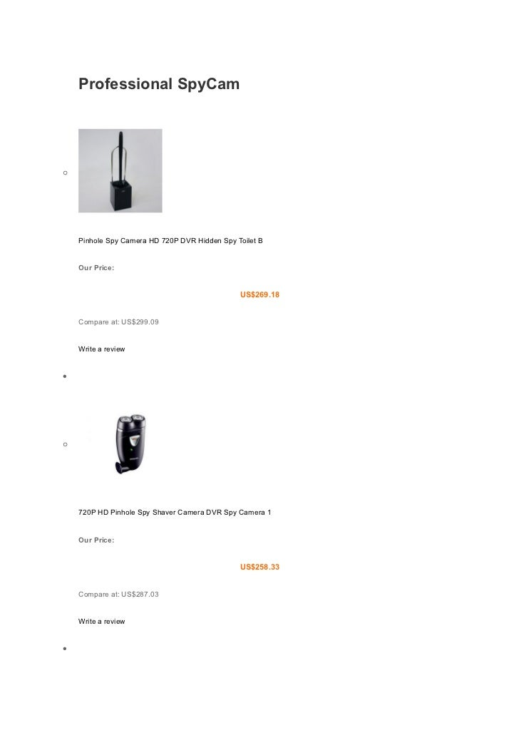 Professional SpyCamo    Pinhole Spy Camera HD 720P DVR Hidden Spy Toilet B    Our Price:                                  ...