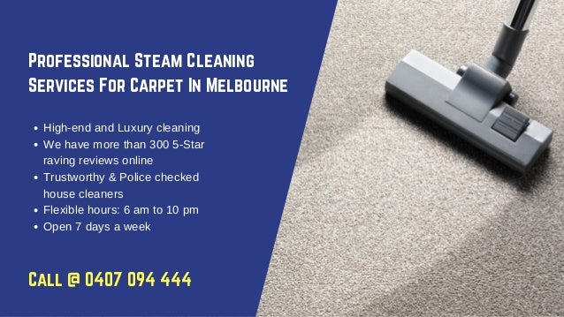 Professional Steam Cleaning Services For Carpet In Melbourne High-end and Luxury cleaning We have more than 300 5-Star rav...