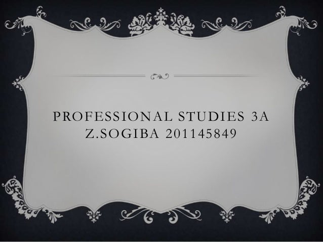 PROFESSIONAL STUDIES 3AZ.SOGIBA 201145849
