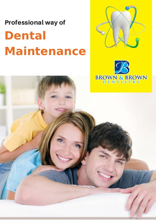 Dental Maintenance Professional way of