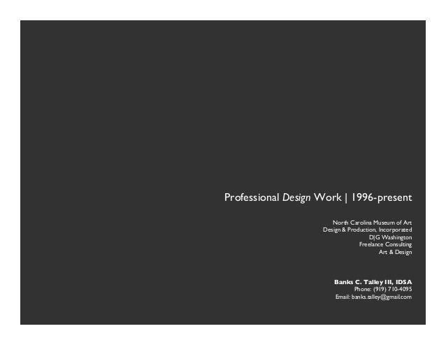 """                    Professional Design Work | 1996-present""                                            North Carolina Mu..."