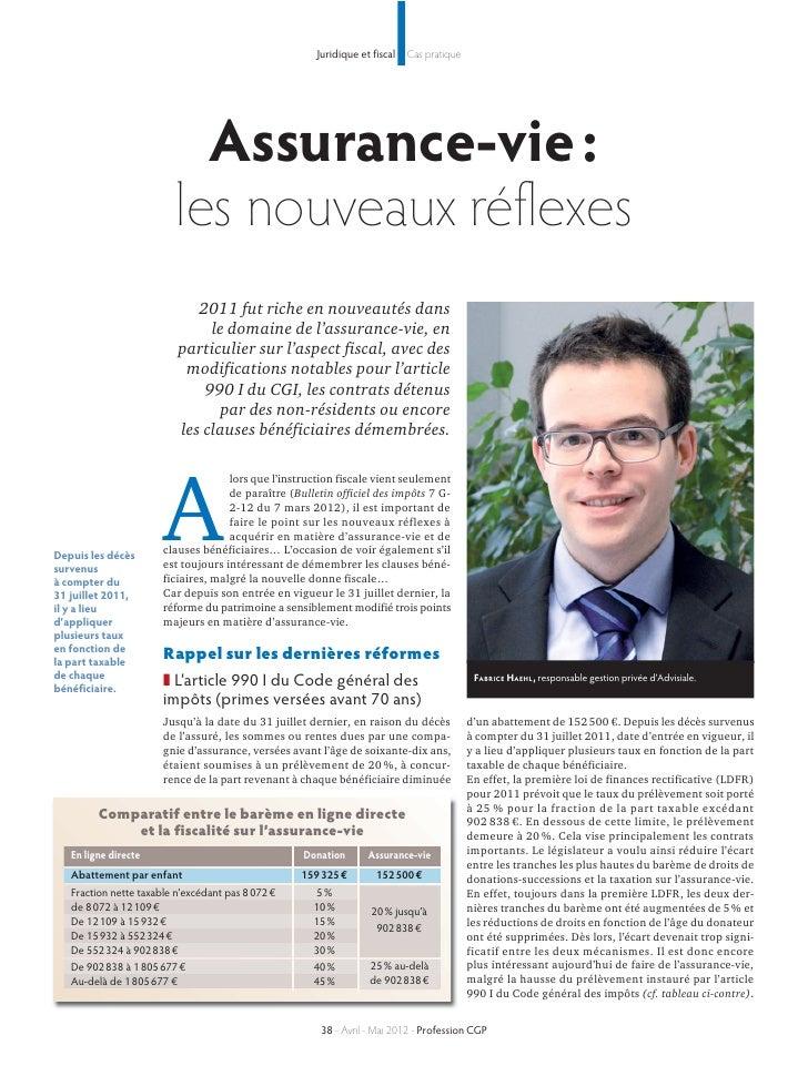 Juridique et fiscal   Cas pratique                            Assurance-vie :                          les nouveaux réflex...