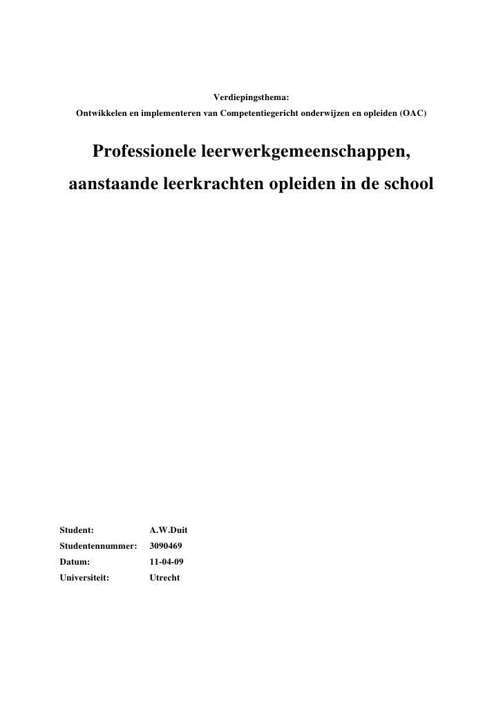 Verdiepingsthema:     Ontwikkelen en implementeren van Competentiegericht onderwijzen en opleiden (OAC)             Profes...