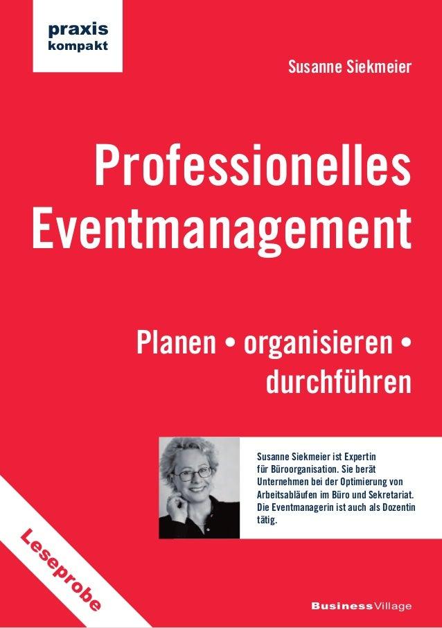 Susanne Siekmeier  Professionelles  Eventmanagement  Planen • organisieren •  durchführen  BusinessVillage  praxis  kompak...