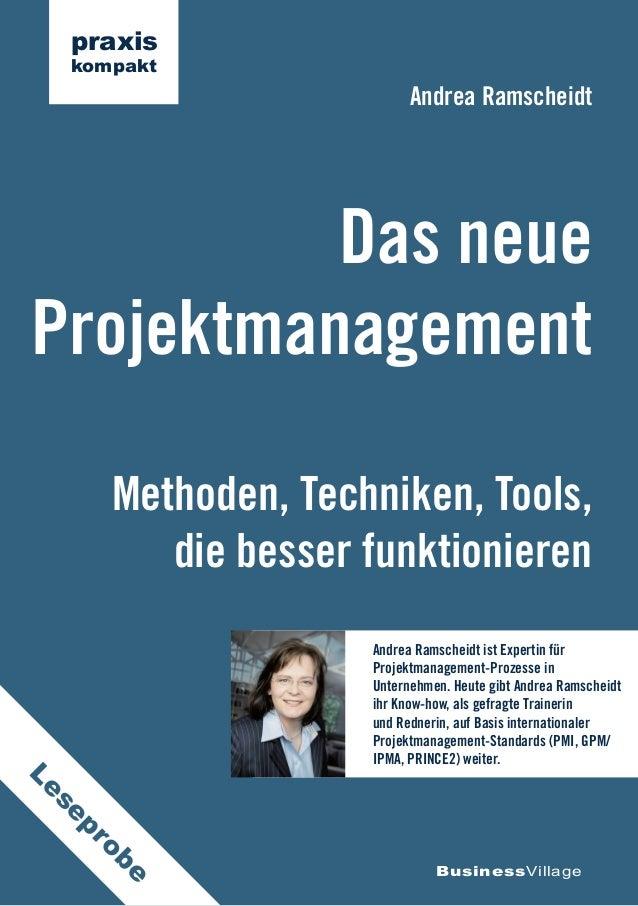 Andrea Ramscheidt  Das neue  Projektmanagement  Methoden, Techniken, Tools,  die besser funktionieren  BusinessVillage  pr...